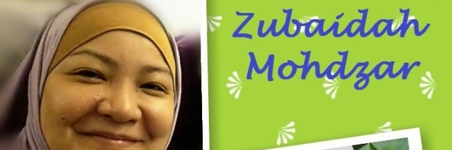 17 May 2014 ~ In Memory of Zubaidah Mohdzar